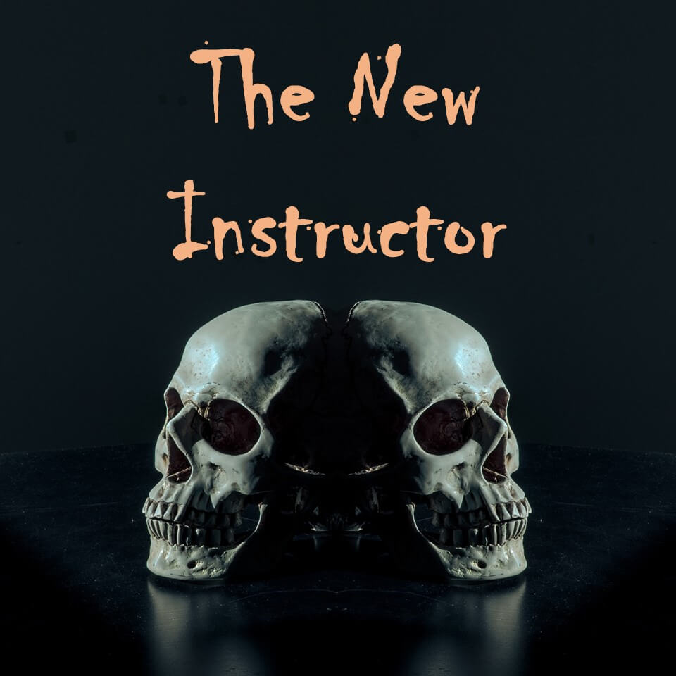 The New Instructor (A Halloween Story)
