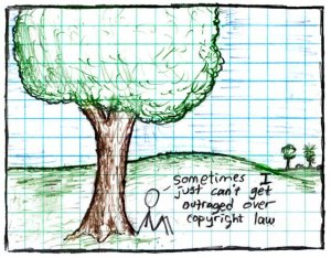 cartoon of stick person sitting under tree with talk bubble: 'sometimes i just can't get outraged over copyright law.'